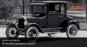 El revolucionario Ford T